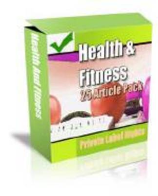 Product picture 25 Articles - Health and Fitness - with Private Label Rights
